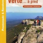 Randonnées, Promenades à pieds, VTT, topo guide